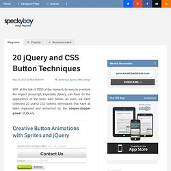 20 Awesome jQuery Enhanced CSS Button Techniques - Speckyboy Design Magazine