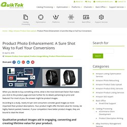 Product Photo Enhancement: A Sure Shot Way to Fuel Your Conversions