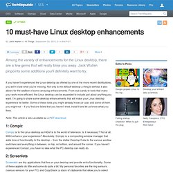 10 must-have Linux desktop enhancements