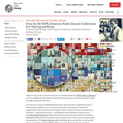 Free for All: NYPL Enhances Public Domain Collections For Sharing and Reuse