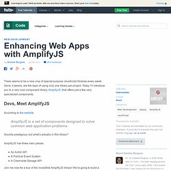 Enhancing Web Apps with AmplifyJS