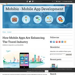 How Mobile Apps Are Enhancing The Travel Industry - Mobibiz - Mobile App Development