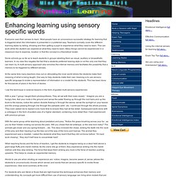 Enhancing learning using sensory specific words