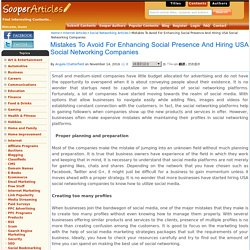 Mistakes To Avoid For Enhancing Social Presence And Hiring USA Social Networking Companies