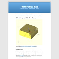 Enhancing openscad (II): Bevel library « Iearobotics Blog