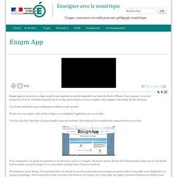 Enigm App - Enseigner avec le numérique