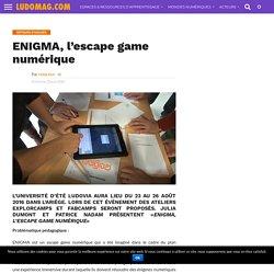 ENIGMA, l'escape game numérique – Ludovia Magazine