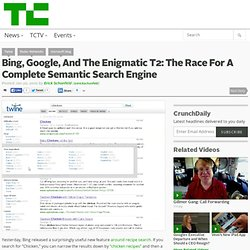 Bing, Google, And The Enigmatic T2: The Race For A Complete Sema