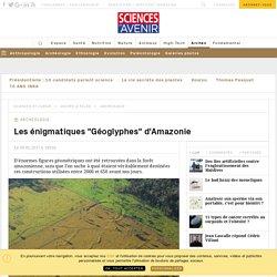 """Les énigmatiques """"Géoglyphes"""" d'Amazonie - Sciencesetavenir.fr"""