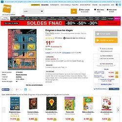 Enigmes à tous les étages - broché - Fnac.com - Paul Martin