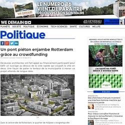 Un pont piéton enjambe Rotterdam grâce au crowdfunding