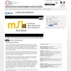 MSH 2010 Nancy – L'enjeu des retraites