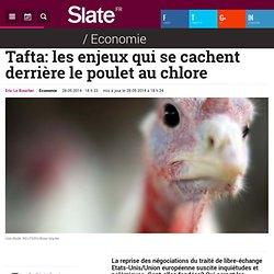 Tafta: les enjeux qui se cachent derrière le poulet au chlore