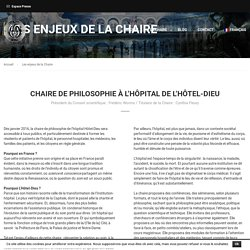 Les enjeux de la Chaire - Chaire de philosophie Hôtel-Dieu