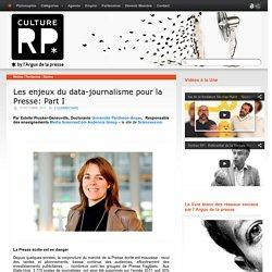 Les enjeux du data-journalisme pour la Presse: Part I