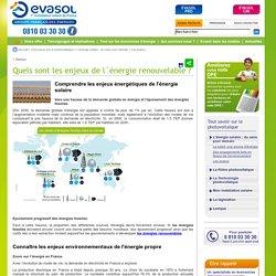 Les enjeux , L'énergie solaire : du sens pour demain, EVASOL