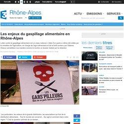 FRANCE 3 RHONE ALPES 10/01/15 Les enjeux du gaspillage alimentaire en Rhône-Alpes