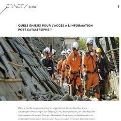 eonef - blog - Quels enjeux pour l'accès à l'information post catastrophe ?
