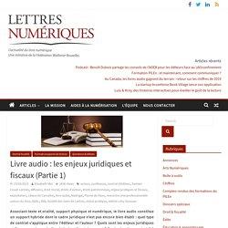 Livre audio: les enjeux juridiques et fiscaux (Partie1)