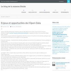 Etalab en France = mission ouverture des données publiques et du développement de la plateforme française Open Data