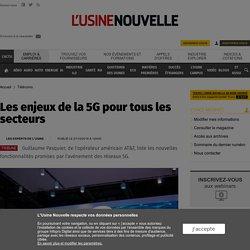 Les enjeux de la 5G pour tous les secteurs - Télécoms