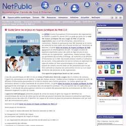 Guide Gérer les enjeux et risques juridiques du Web 2.0