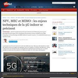 NFV, MEC et MIMO : les enjeux techniques de la 5G indoor se précisent - ZDNet