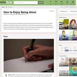 How to Enjoy Being Alone