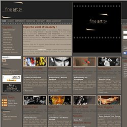 Fine Art Tv - Photographie movie video art - Fine Art Tv