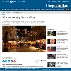 10 ways to enjoy festive Milan