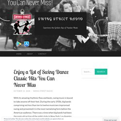 Enjoy a List of Swing Dance Classic Hits You Can Never Miss