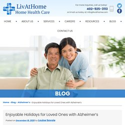 Enjoyable Holidays for Loved Ones with Alzheimer's