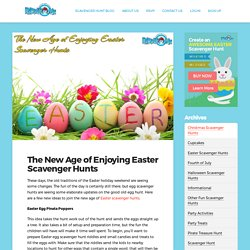The New Age of Enjoying Easter Scavenger Hunts