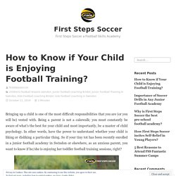 How to Know if Your Child is Enjoying Football Training?