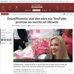 EnjoyPhoenix, star des ados sur YouTube, promise au succès en librairie