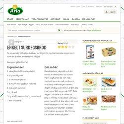 Enkelt surdegsbröd - Recept - Arla