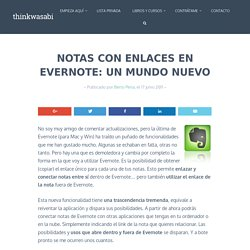 Notas con Enlaces en Evernote: un mundo nuevo - ThinkWasabi