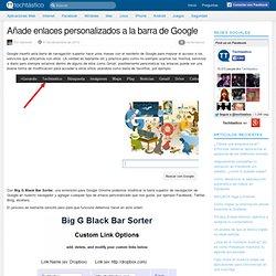 Añade enlaces personalizados a la barra de Google