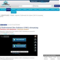 L'Enlèvement Des Sabines (1961) streaming illimité complet gratuit
