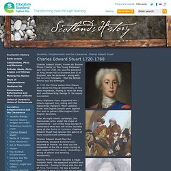 Charles Edward Stuart - Jacobites, Enlightenment and the Clearances - Scotlands History