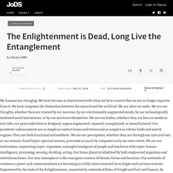The Enlightenment is Dead, Long Live the Entanglement · Journal of Design and Science