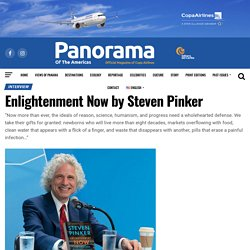 Enlightenment Now by Steven Pinker – Panorama Magazine