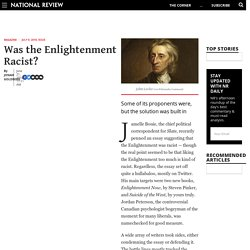 The Enlightenment, Racist? No, Equality Was Key