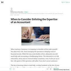 When to Consider Enlisting the Expertise of an Accountant