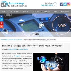 Enlisting a Managed Service Provider? Some Areas to Consider