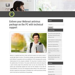 Enliven your Webroot antivirus package on the PC with technical support