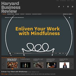 Enliven Your Work with Mindfulness