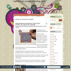 Enluminure - metiers.art.ariege.overblog.com