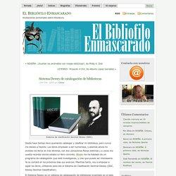 El Bibliófilo Enmascarado » Blog Archive » Sistema Dewey de catalogación de bibliotecas