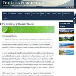 The Enneagram of Character Fixation - The Leela Foundation - Eli Jaxon-Bear